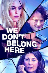 ดูหนัง We Don't Belong Here (2017) บ้านเพี้ยนลับซ่อนเร้น เต็มเรื่อง